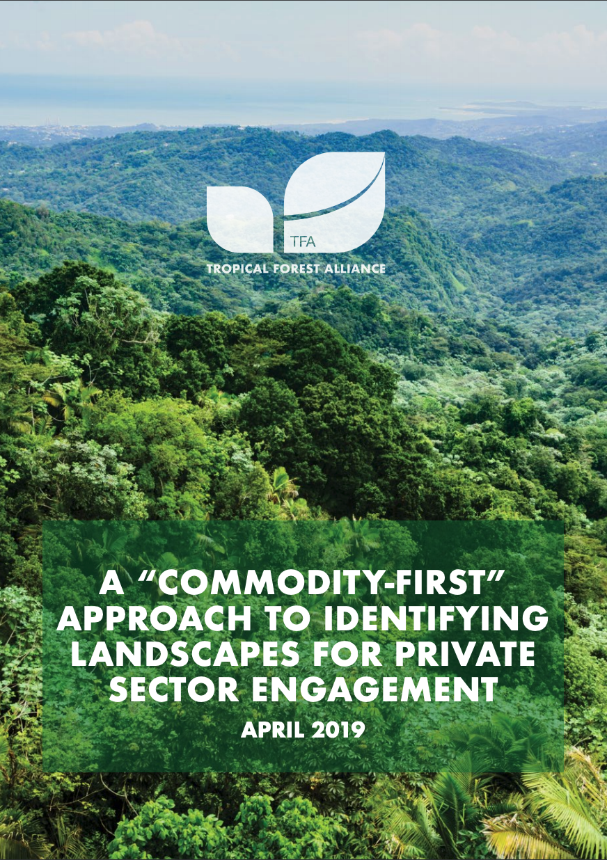 """A """"Commodity First"""" Approach to Identifying Landscapes for Private Sector Engagement"""