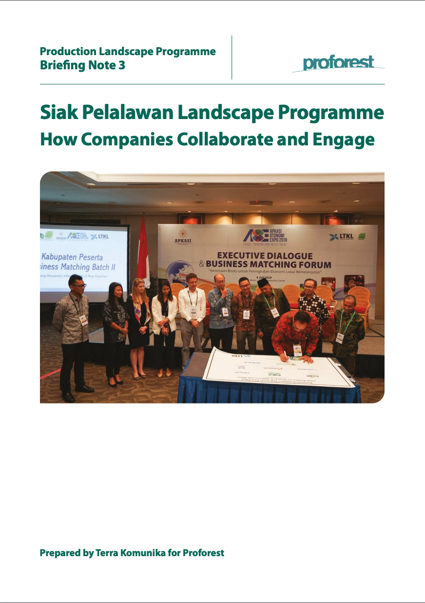 Siak Pelalawan Landscape Programme: How Companies Collaborate and Engage