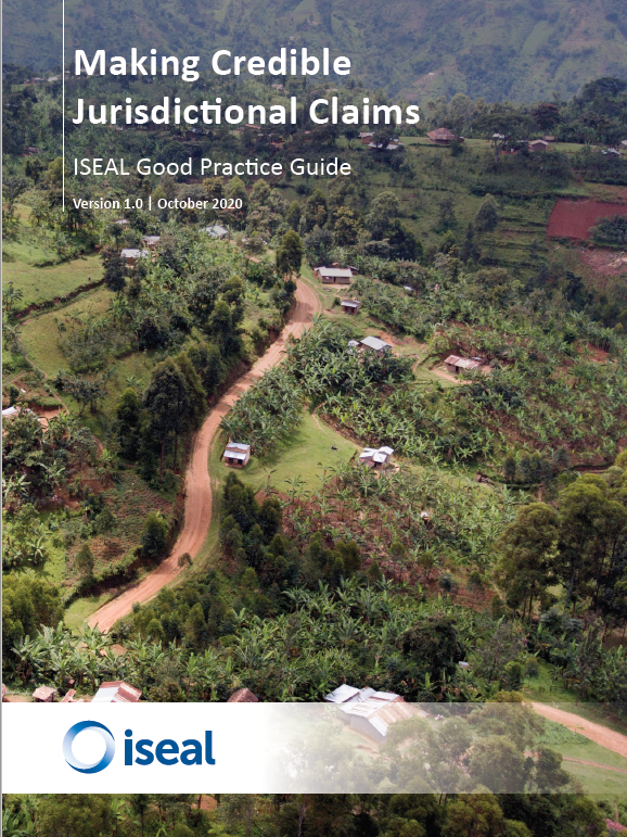 Making Credible Jurisdictional Claims: ISEAL Good Practice Guide