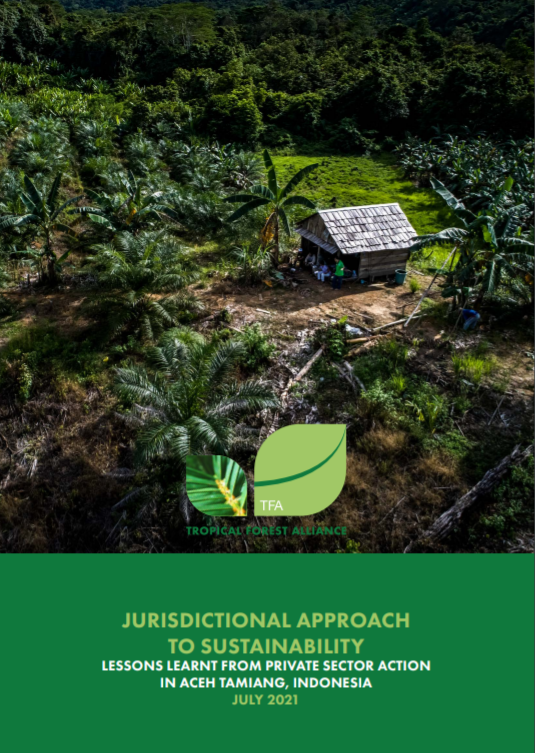 Jurisdictional Approach To Sustainability: Lessons Learnt From Private Sector Action In Aceh Tamiang, Indonesia