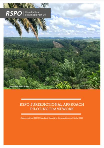 RSPO Jurisdictional Approach Piloting Framework